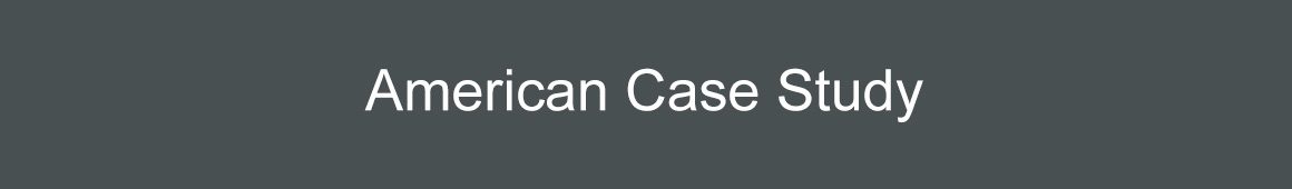 American Case Study